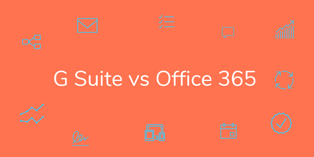 G Suite vs Office 365: Which One Should You Choose in?
