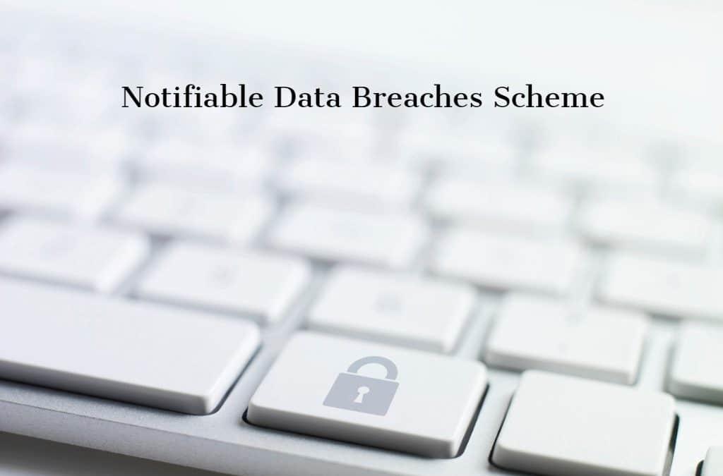 Understanding the Notifiable Data Breaches Scheme