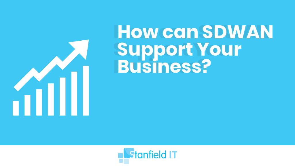 What on Earth is SDWAN and How Can it Support Your Business?